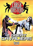 Crash Masters Collection: 2 Great Cavaliers Movie