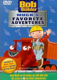 Bob The Builder: Mucks Favorite Adventures Movie