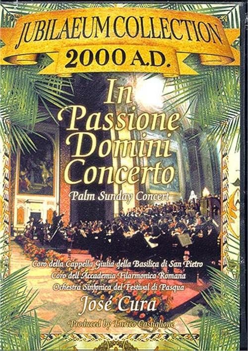 In Passione Domini Concerto: Jose Cura: Jubilaeum Movie