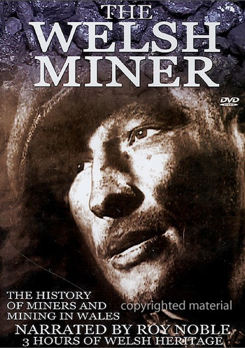 Welsh Miner, The Movie