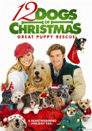 12 Dogs Of Christmas: Great Puppy Rescue Movie
