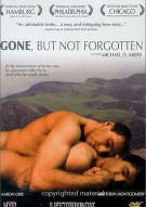 Gone, But Not Forgotten Movie