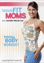 Fabulously Fit Moms: Total Body Workout Movie