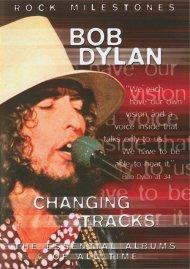 Rock Milestones: Bob Dylan - Changing Tracks Movie