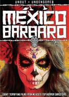Mexico Barbaro Movie