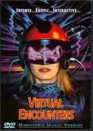 Virtual Encounters: Directors Cut Movie