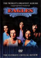 Eagles: Desperado - Worlds Greatest Albums Movie