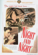 Night Unto Night Movie