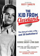 Kid From Cleveland, The Movie