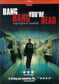 Bang Bang Youre Dead Movie