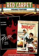 Fear / Parents (Red Carpet Double Feature) Movie