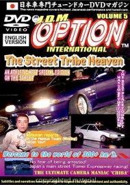 JDM Option International: Volume 5 - The Street Tribe Heaven Movie