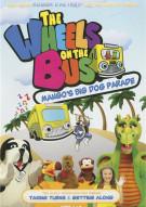 Wheels On The Bus: Mangos Big Dog Parade Movie