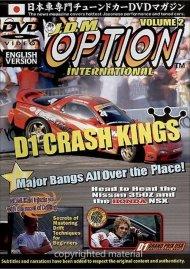 JDM Option International: Volume 2 - D1 Crash Kings Movie