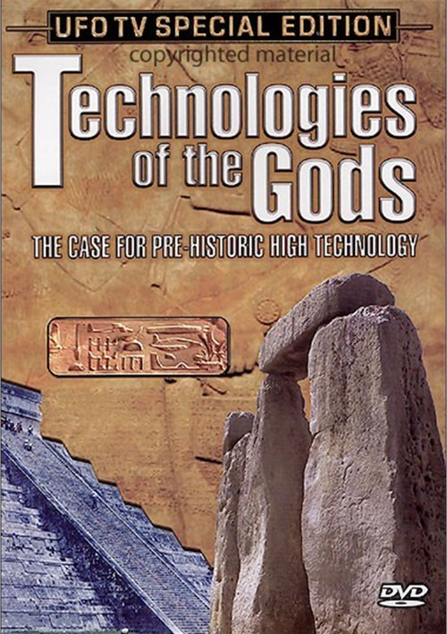 Technologies Of The Gods: The Case For Pre-Historic High Technology Movie