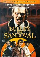 Bullet For Sandoval, A Movie