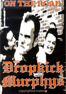 On The Road With The Dropkick Murphys Movie