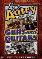 Gene Autry Collection: Guns And Guitars Movie