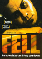 Fell: Relationships Can Bring You Down Movie