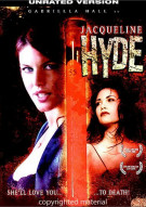 Jacqueline Hyde: Unrated Movie