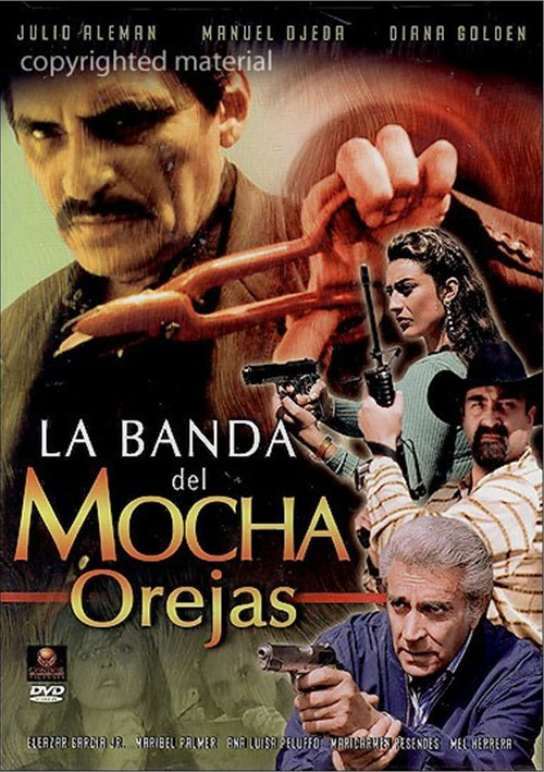 La Banda Del Mocha Orejas Movie