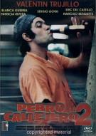 Perro Callejero 2 (Street Dog 2) Movie