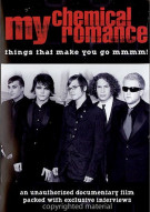 My Chemical Romance: Things That Make You Go Mmmm! Movie