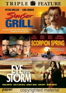Sunset Grill / Scorpion Spring / Eye Of The Storm (Triple Feature) Movie