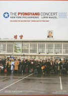 Pyongyang Concert, The: New York Philharmonic Movie