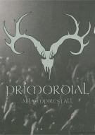 Primordial: All Empires Fall Movie