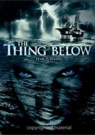 Thing Below, The Movie