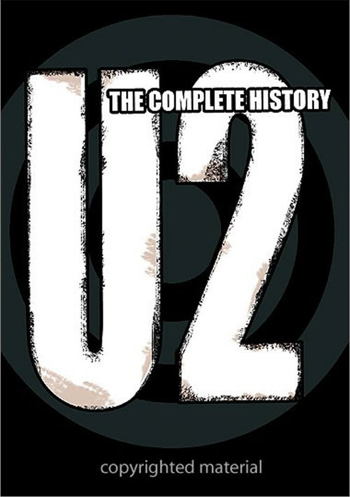 U2:  The Complete History Movie