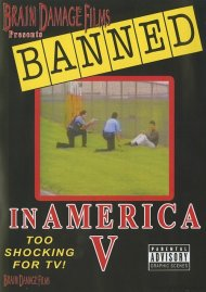 Banned in America: Volume 5 Movie