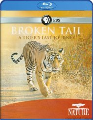 Nature: Broken Tail - A Tigers Last Journey Blu-ray