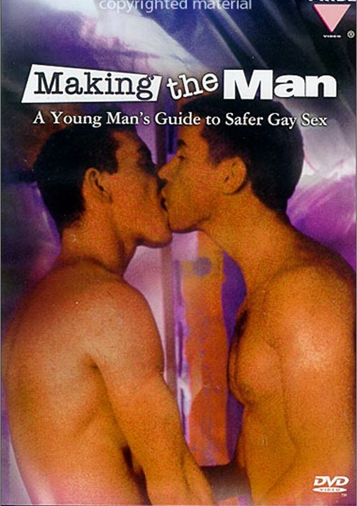 Making The Man: The Young Mans Guide To Safer Gay Sex Movie