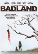 Badland Movie