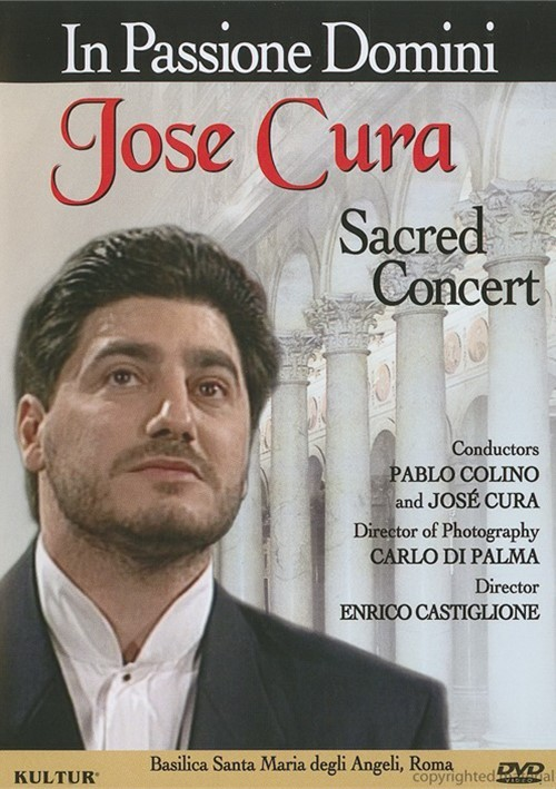 In Passione Domini: Jose Cura Sacred Concert Movie