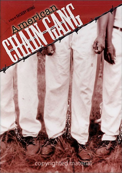 American Chain Gang Movie