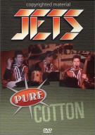 Jets: Pure Cotton Movie