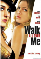 Walk All Over Me Movie