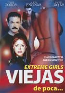 Viejas De Poca (Extreme Girls) Movie