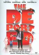 Deported, The Movie