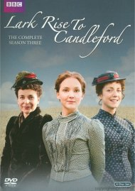 Lark Rise To Candleford: The Complete Season Three Movie