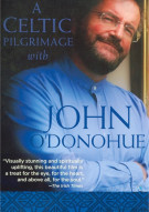 Celtic Pilgrimage With John ODonohue, A Movie