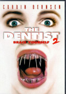 Dentist 2: Brace Yourself Movie
