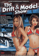 Drift & Model Show, The Movie