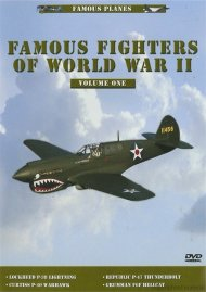 Famous Planes: Famous Fighter Of World War II - Volume 1 Movie