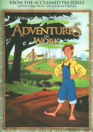 Adventures From The Book Of Virtues: Work Movie
