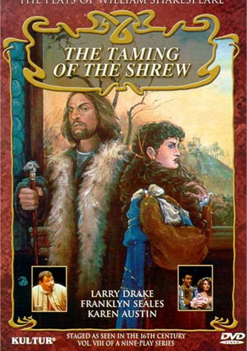 Taming Of The Shrew, The: The Plays Of William Shakespeare Movie