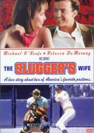 Sluggers Wife, The Movie